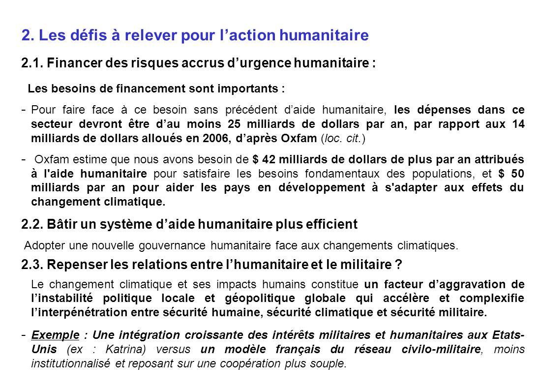 2. Les défis à relever pour l'action humanitaire