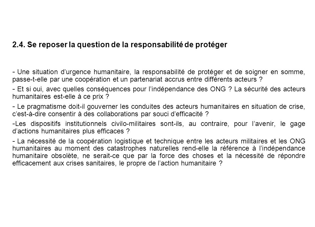 2.4. Se reposer la question de la responsabilité de protéger