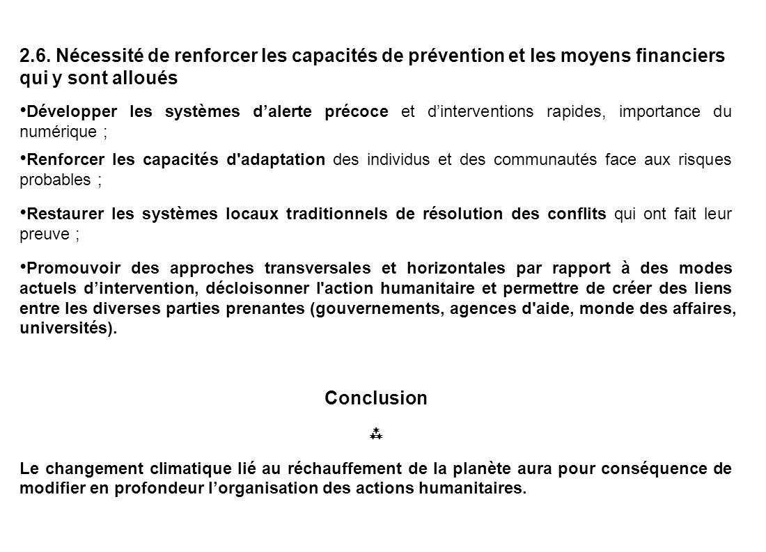 2.6. Nécessité de renforcer les capacités de prévention et les moyens financiers qui y sont alloués