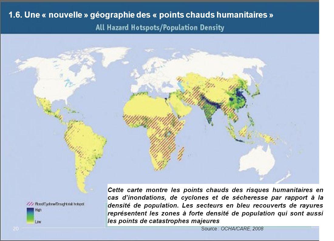 1.6. Une « nouvelle » géographie des « points chauds humanitaires »