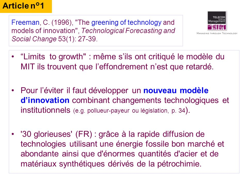 Article n°1 Freeman, C. (1996), The greening of technology and models of innovation , Technological Forecasting and Social Change 53(1): 27-39.