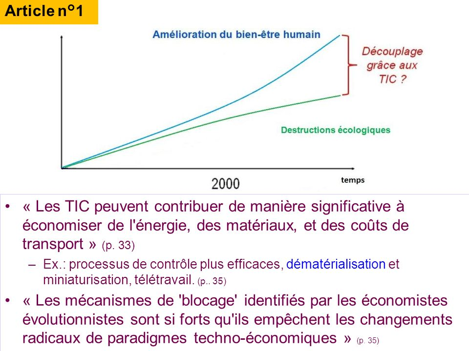 Article n°1 « Les TIC peuvent contribuer de manière significative à économiser de l énergie, des matériaux, et des coûts de transport » (p. 33)