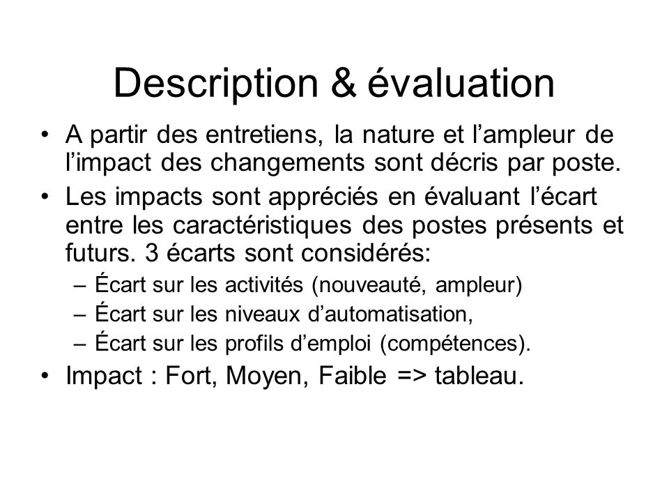 Description & évaluation