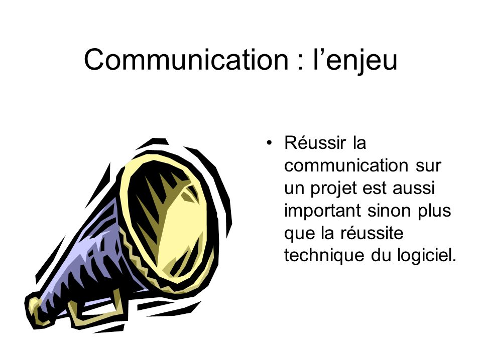 Communication : l'enjeu