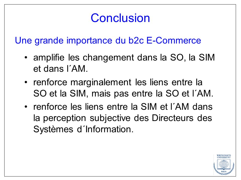 Conclusion Une grande importance du b2c E-Commerce