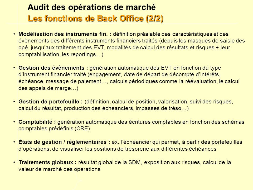 Audit des opérations de marché Les fonctions de Back Office (2/2)