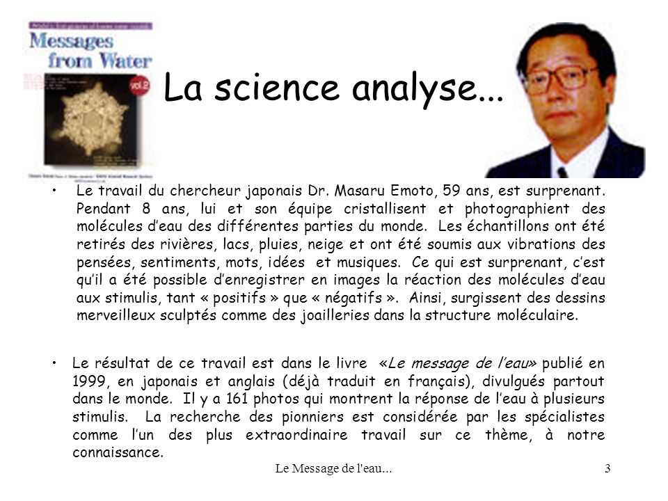La science analyse...