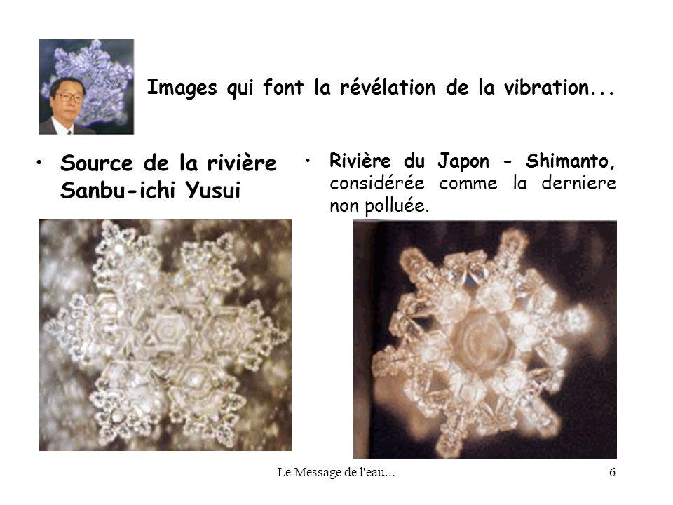 Images qui font la révélation de la vibration...