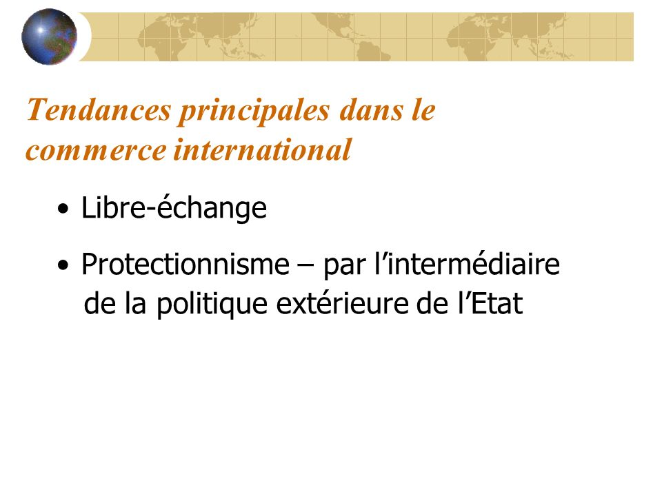 Tendances principales dans le commerce international