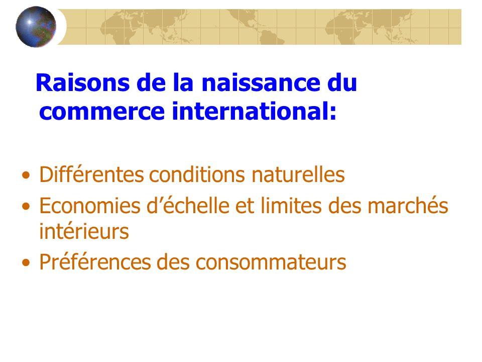 Raisons de la naissance du commerce international: