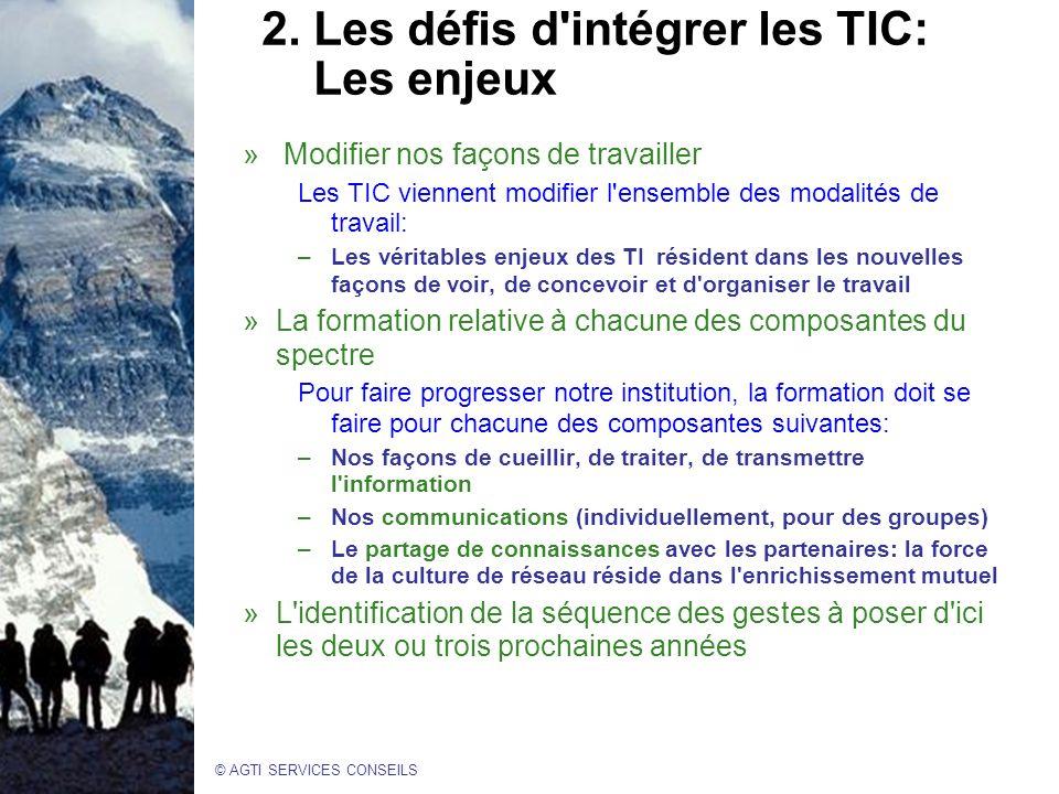 2. Les défis d intégrer les TIC: Les enjeux