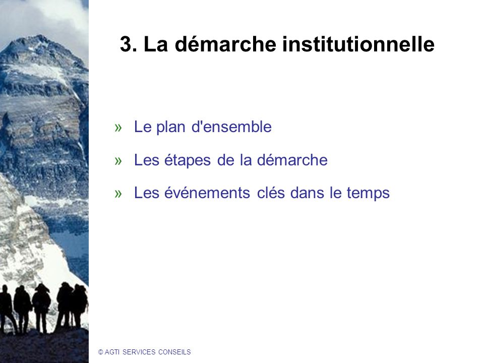 3. La démarche institutionnelle