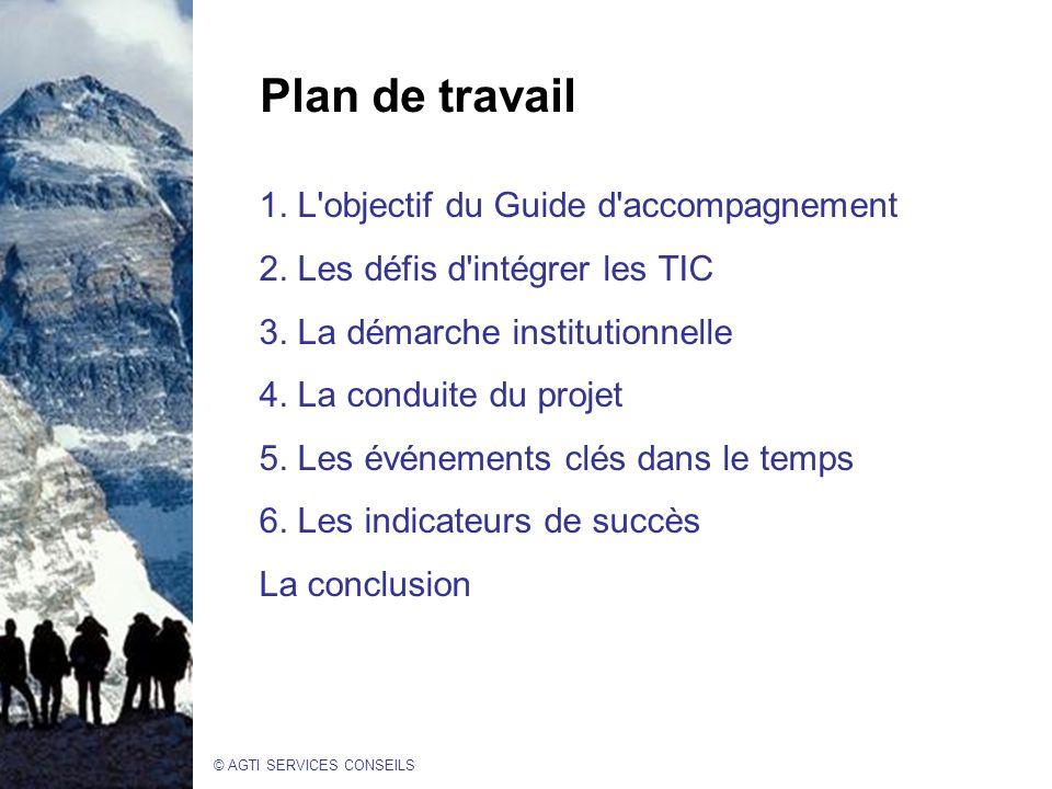 Plan de travail 1. L objectif du Guide d accompagnement