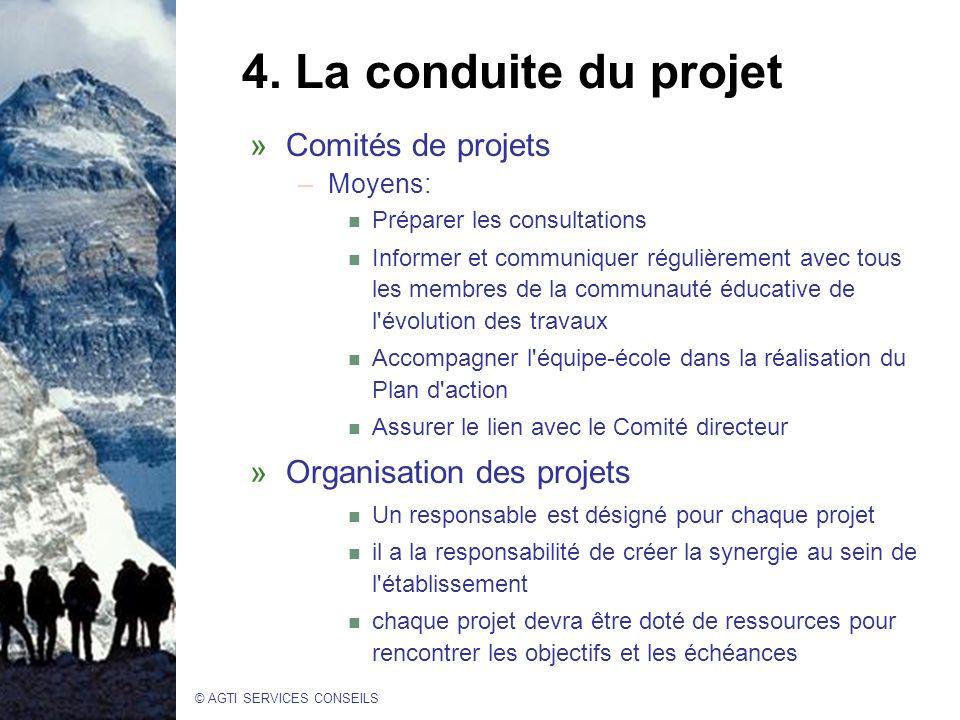 4. La conduite du projet Comités de projets Organisation des projets
