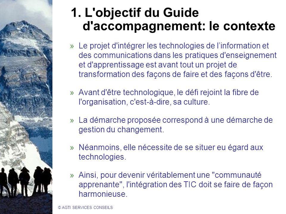 1. L objectif du Guide d accompagnement: le contexte