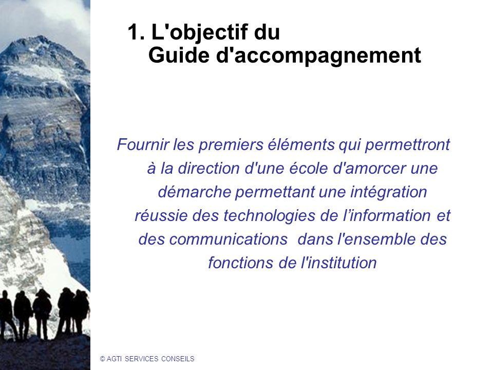 1. L objectif du Guide d accompagnement