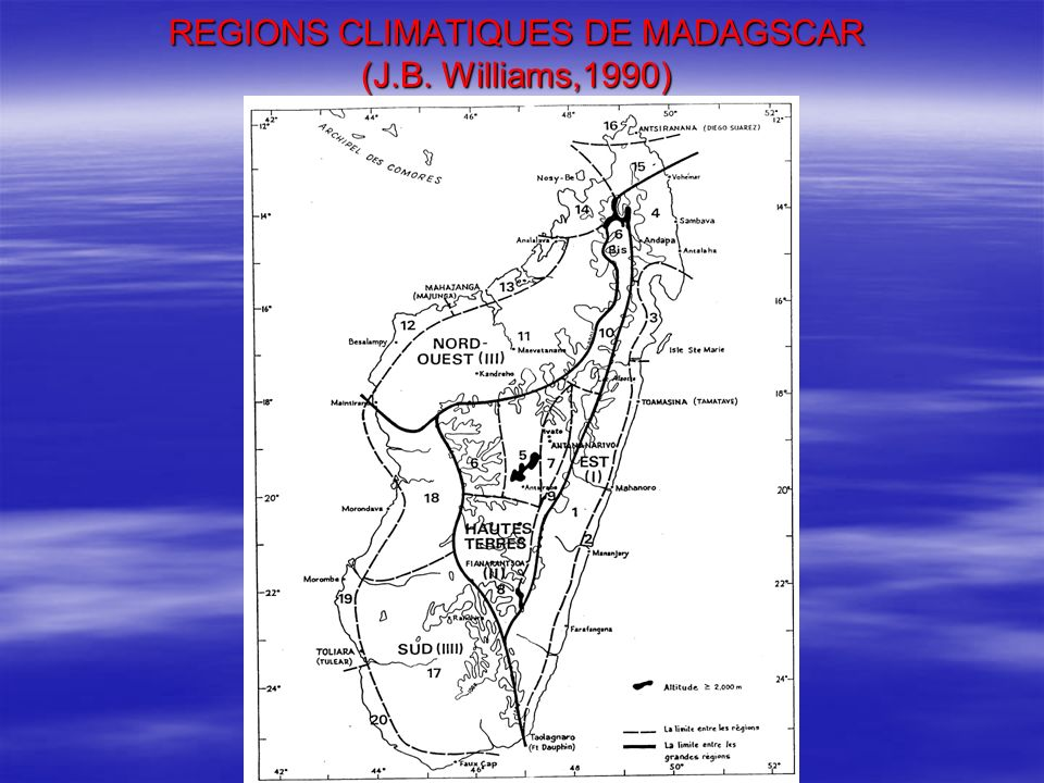REGIONS CLIMATIQUES DE MADAGSCAR (J.B. Williams,1990)