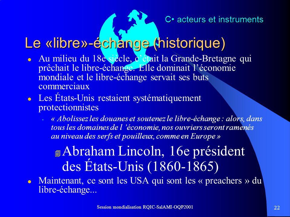 Le «libre»-échange (historique)