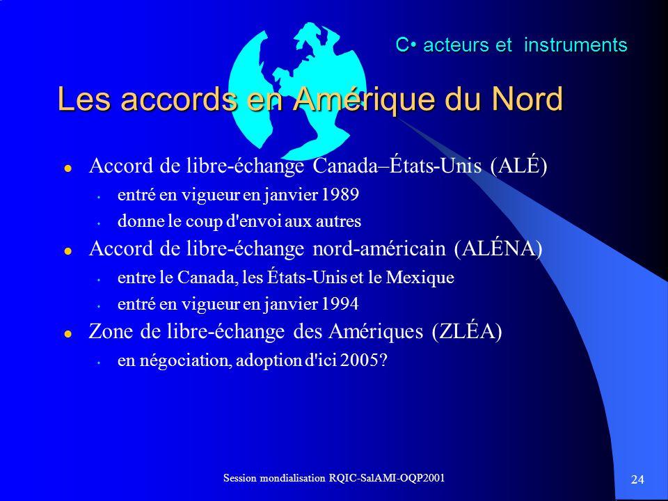 Les accords en Amérique du Nord