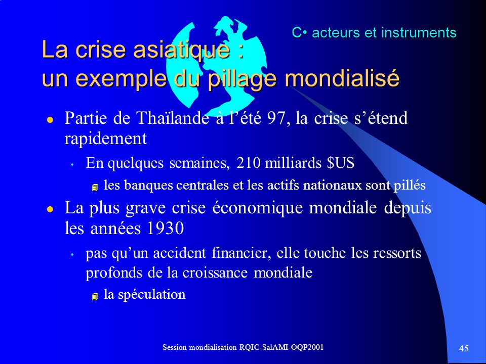 La crise asiatique : un exemple du pillage mondialisé