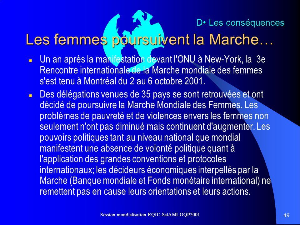 Les femmes poursuivent la Marche…