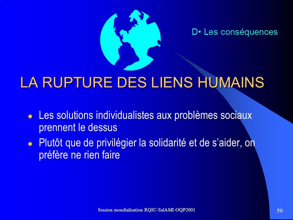LA RUPTURE DES LIENS HUMAINS