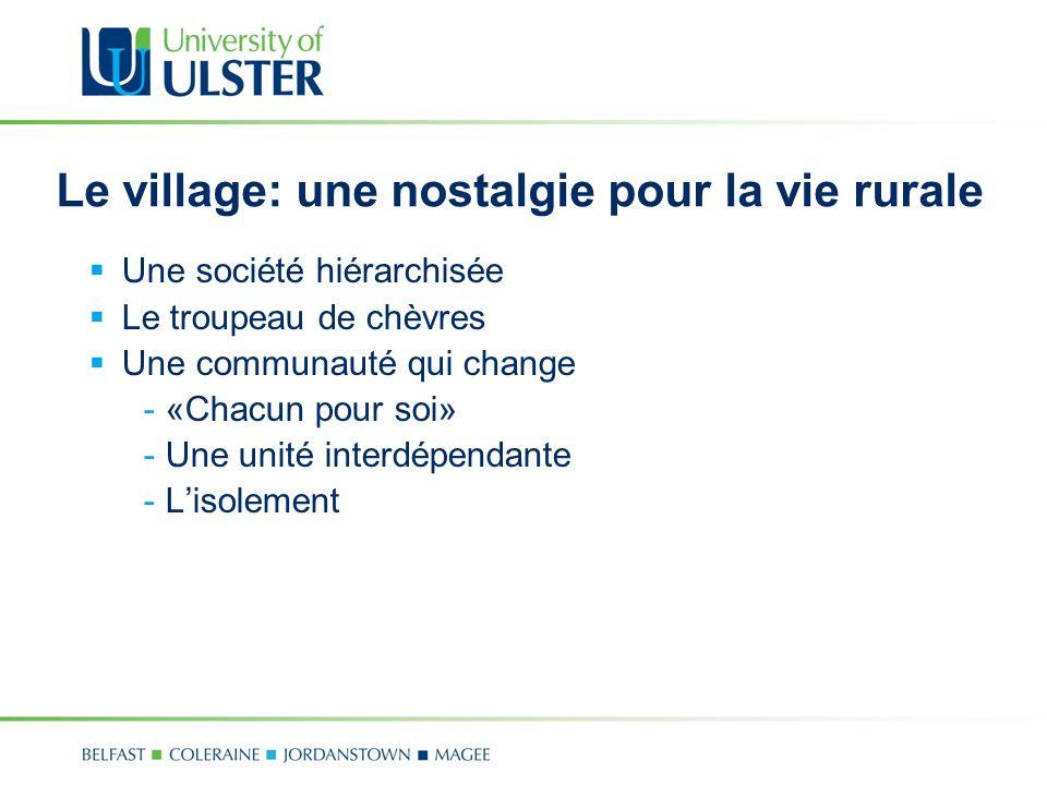 Le village: une nostalgie pour la vie rurale