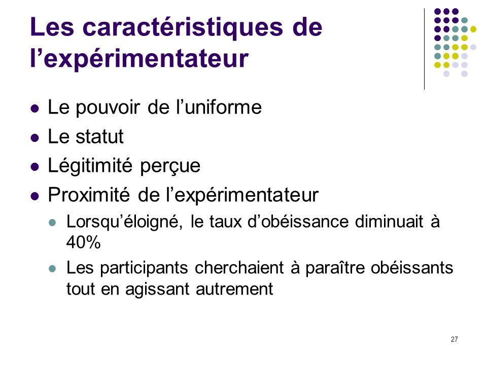 Les caractéristiques de l'expérimentateur