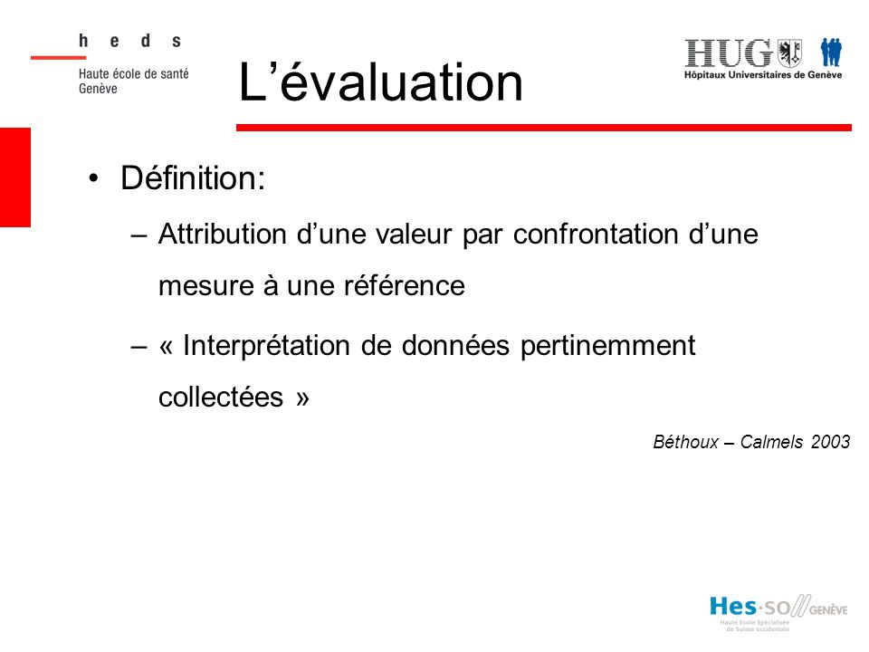 L'évaluation Définition: