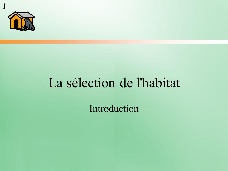 La sélection de l habitat