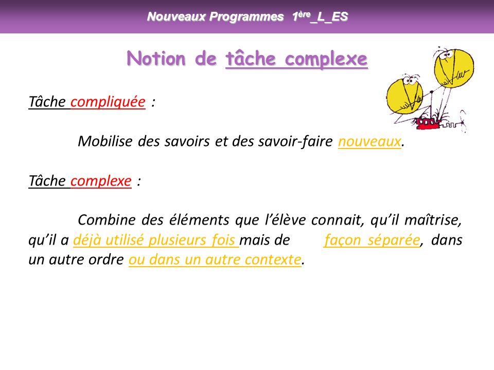 Nouveaux Programmes 1ère_L_ES Notion de tâche complexe