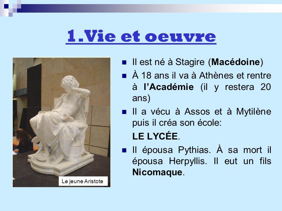 1.Vie et oeuvre Il est né à Stagire (Macédoine)