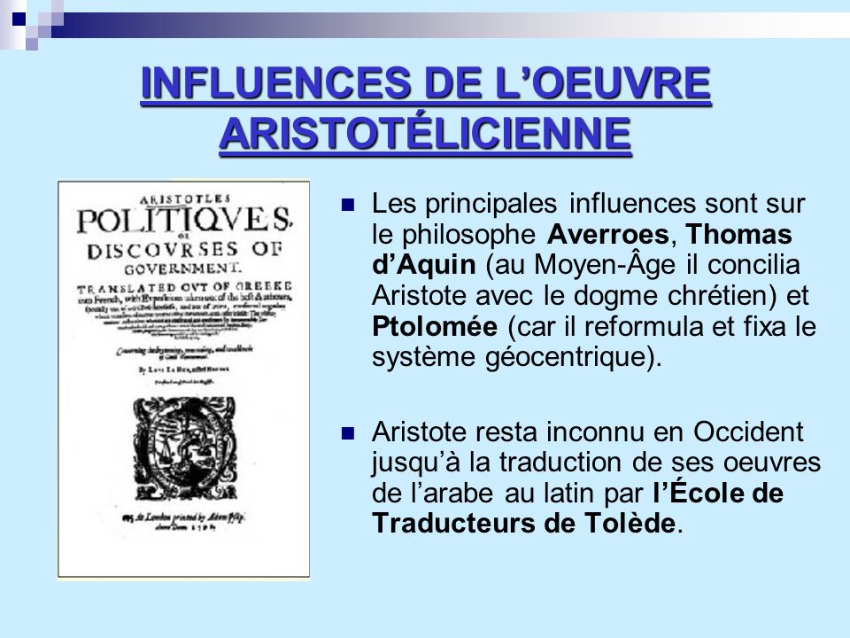 INFLUENCES DE L'OEUVRE ARISTOTÉLICIENNE