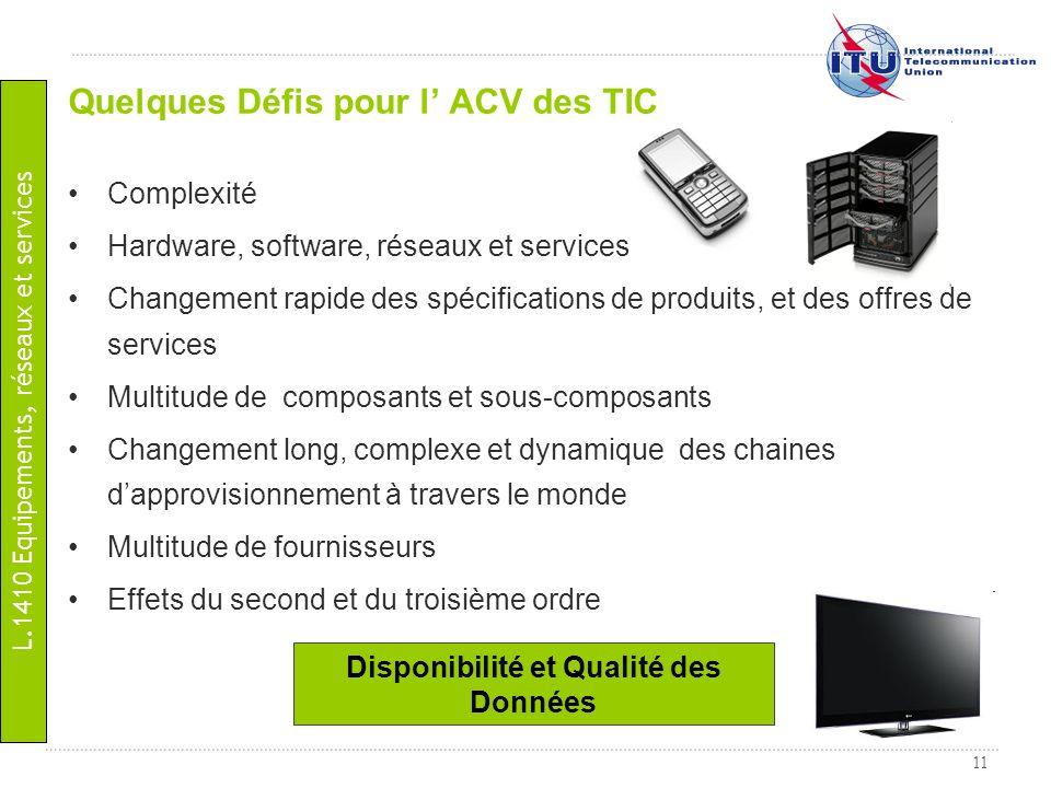 Quelques Défis pour l' ACV des TIC