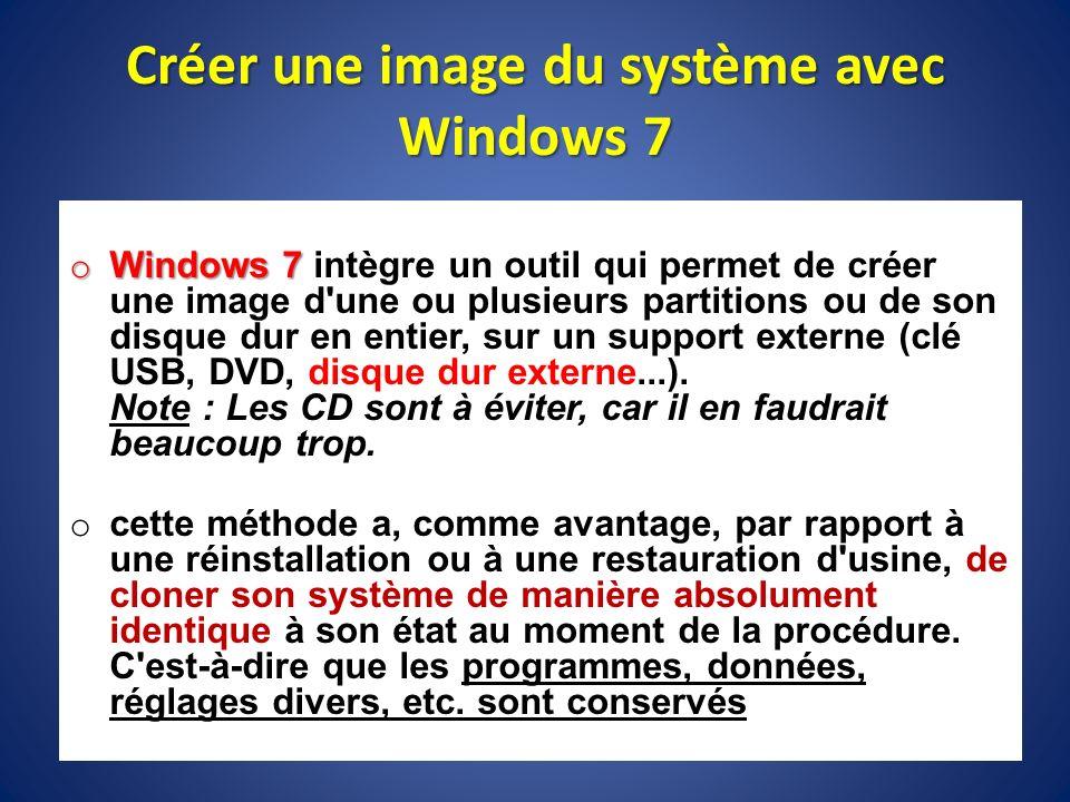 Créer une image du système avec Windows 7