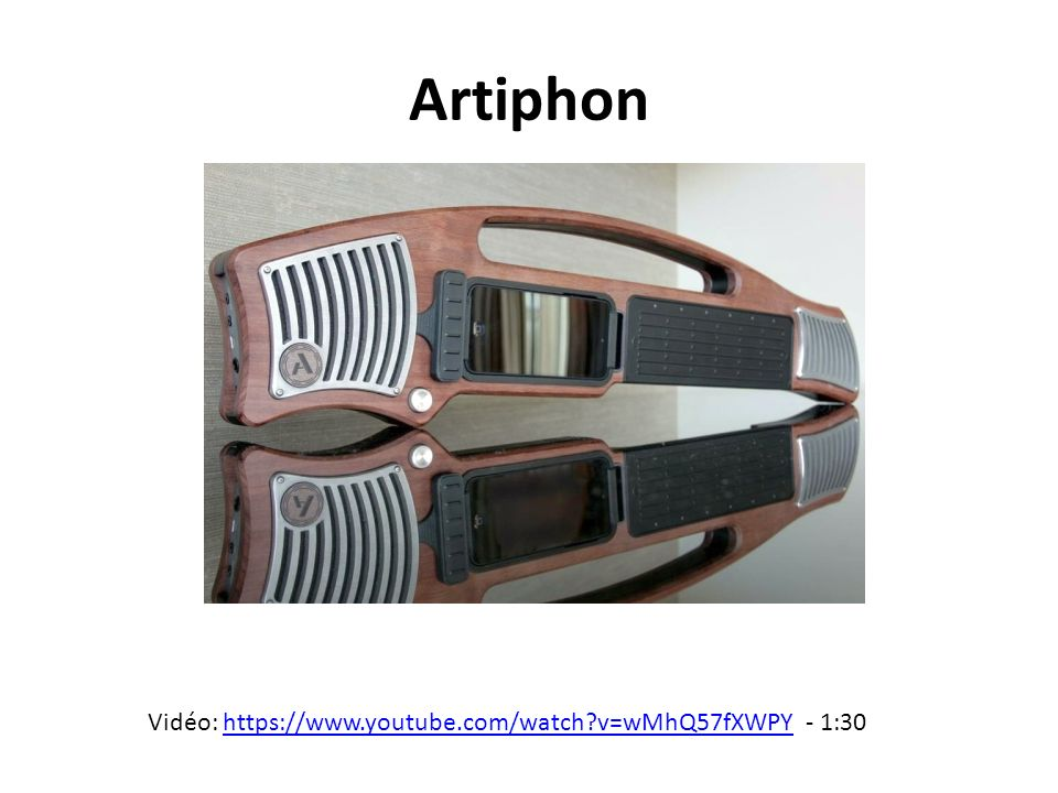 Artiphon Vidéo: https://www.youtube.com/watch v=wMhQ57fXWPY - 1:30