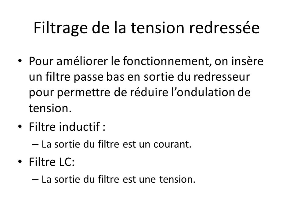 Filtrage de la tension redressée