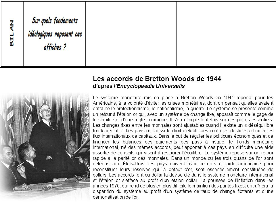 Les accords de Bretton Woods de 1944