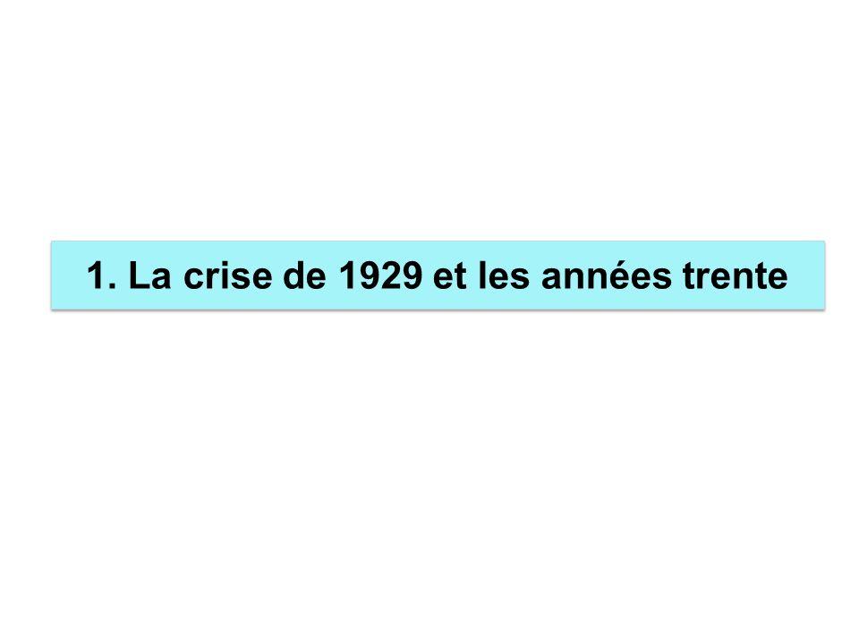1. La crise de 1929 et les années trente