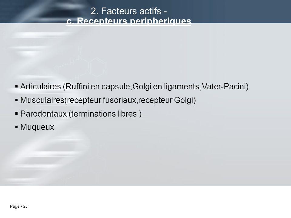 2. Facteurs actifs - c. Recepteurs peripheriques