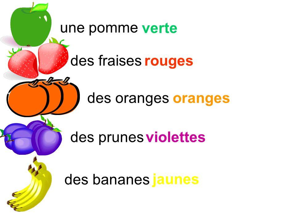 une pomme verte des fraises rouges des oranges oranges des prunes violettes des bananes jaunes