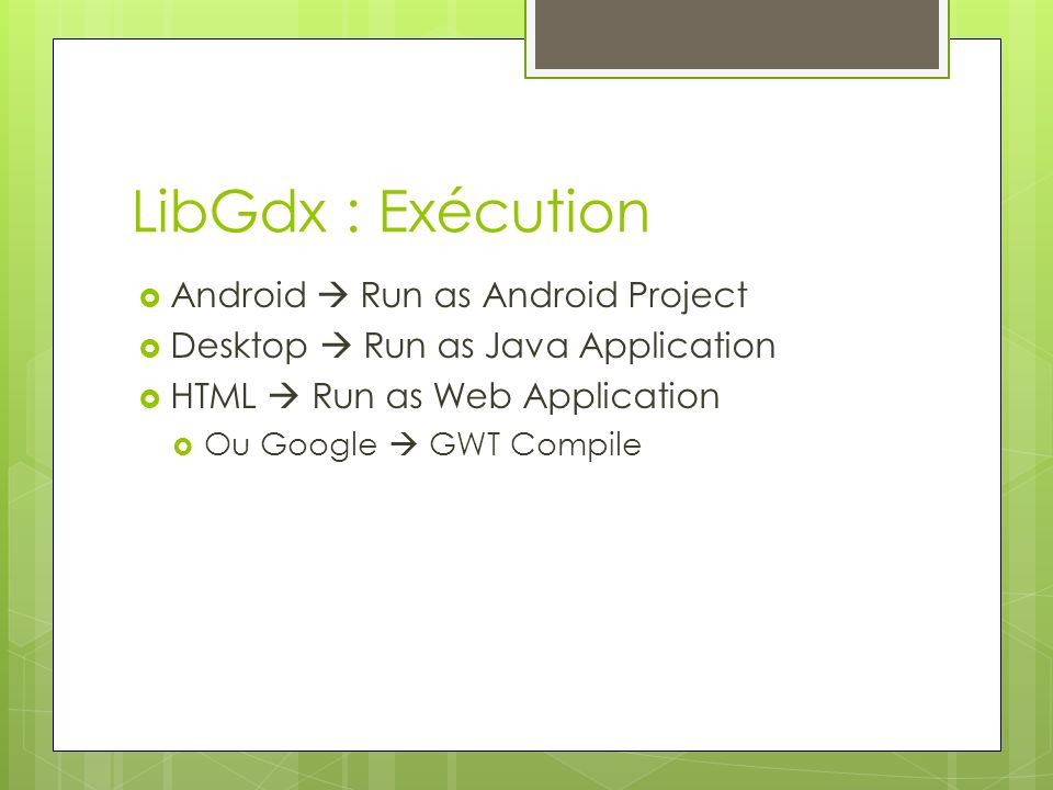 LibGdx : Exécution Android  Run as Android Project