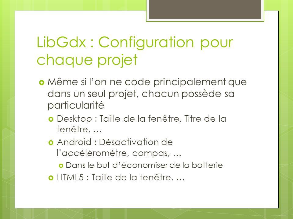 LibGdx : Configuration pour chaque projet