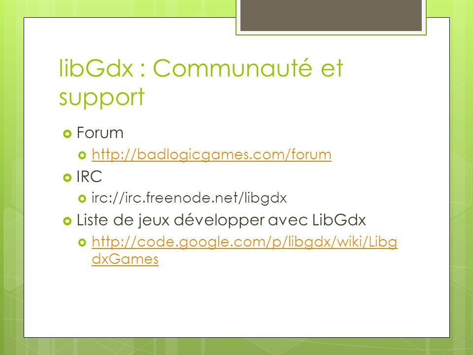 libGdx : Communauté et support