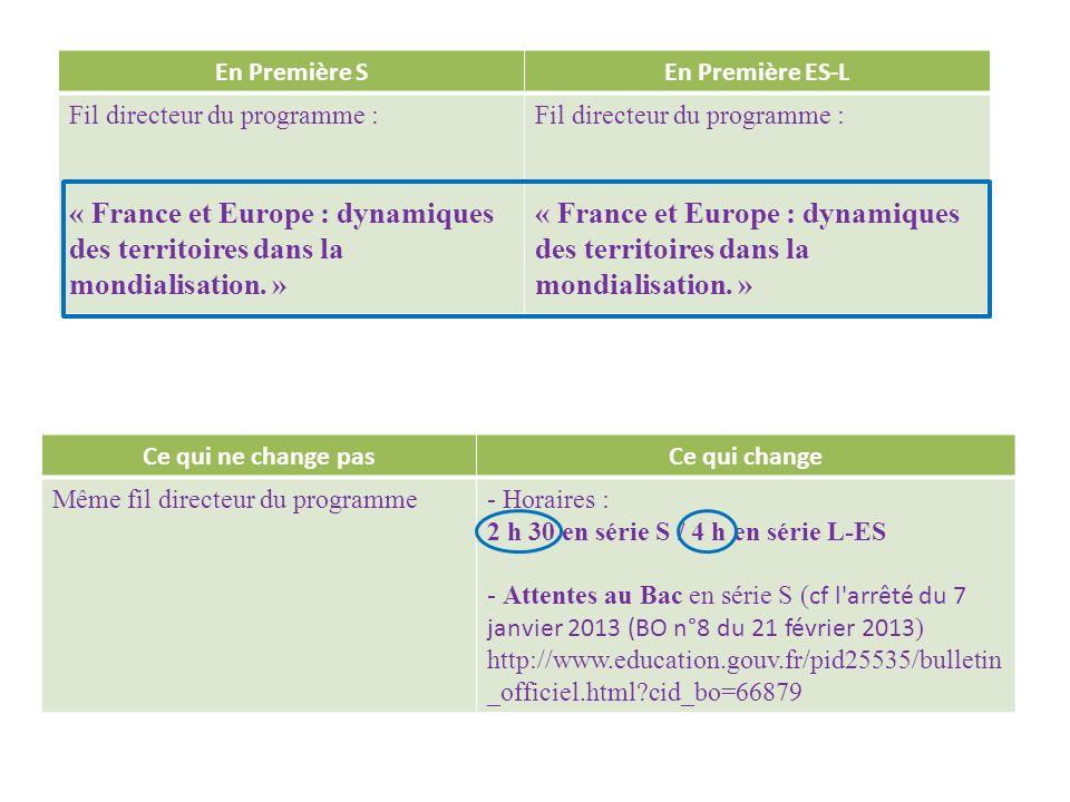 En Première S En Première ES-L. Fil directeur du programme : « France et Europe : dynamiques des territoires dans la mondialisation. »
