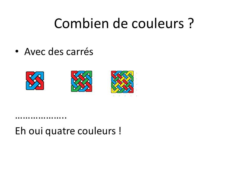 Combien de couleurs Avec des carrés ………………..