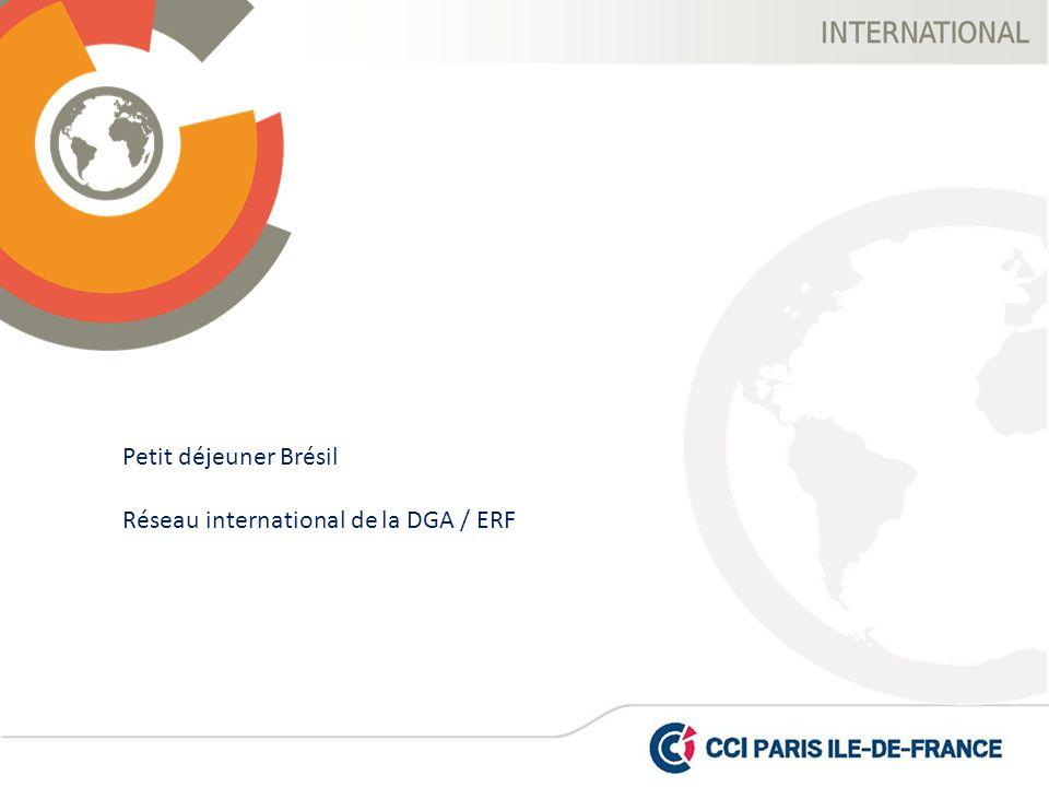 Petit déjeuner Brésil Réseau international de la DGA / ERF