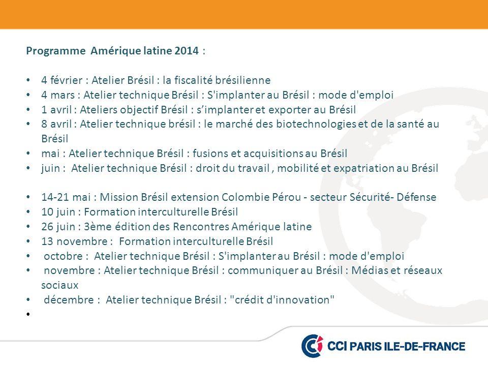 Programme Amérique latine 2014 :