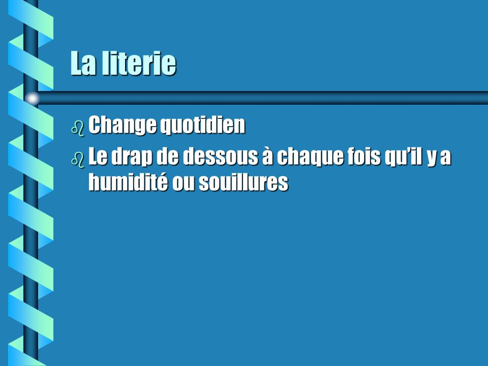 La literie Change quotidien