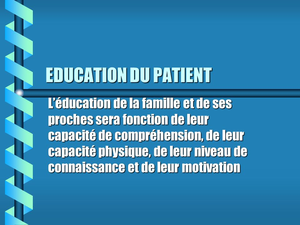 EDUCATION DU PATIENT